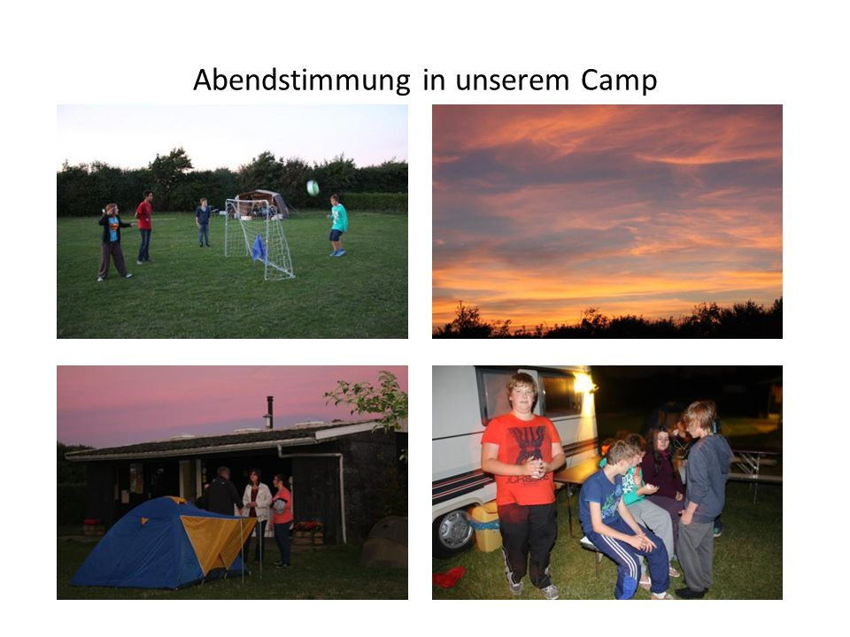 Abendstimmung in unserem Camp
