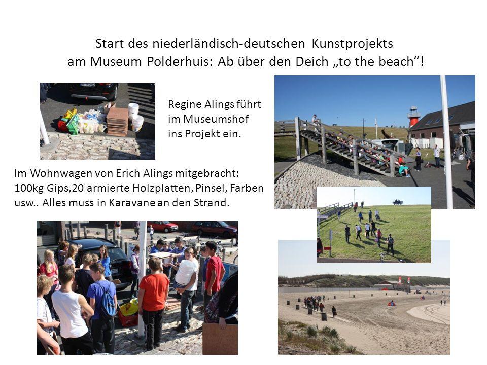 Start des niederländisch-deutschen Kunstprojekts am Museum Polderhuis: Ab über den Deich to the beach.