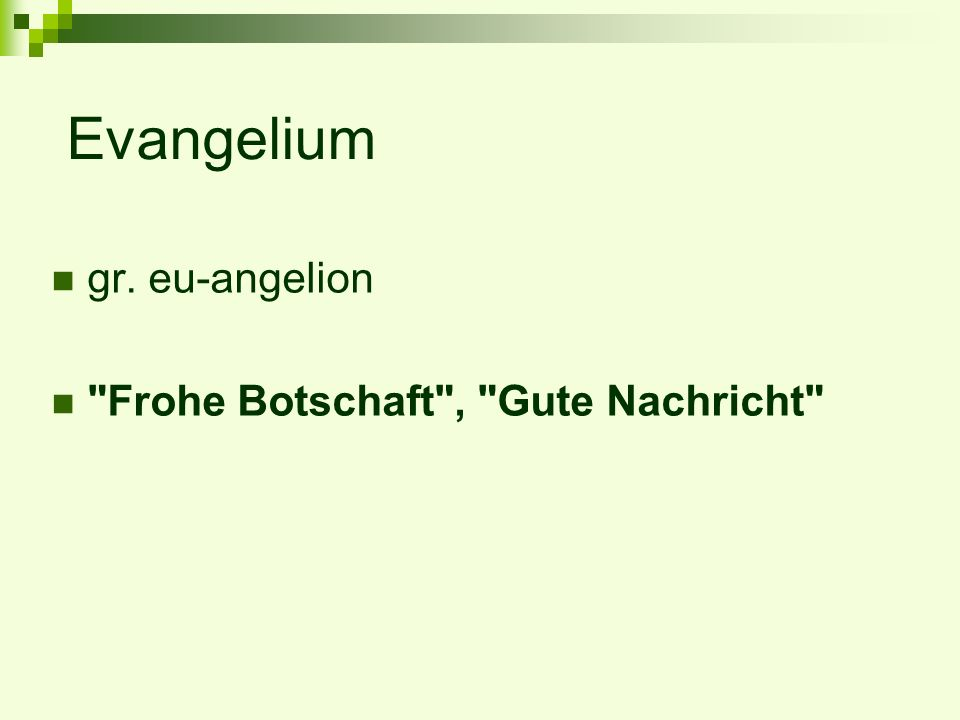 Evangelium gr. eu-angelion