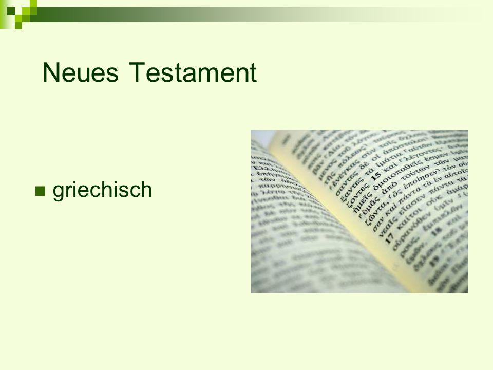 Altes Testament Pentateuch ( Fünfbuch ) – Bücher Mose Genesis – Deuteronomium Geschichtsbücher Josua – Makkabäer Weisheitsbücher Hiob – Sirach Prophetenbücher Jesaja - Maleachi