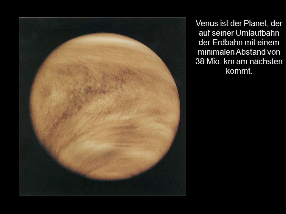 Der Größenvergleich zu unserer Erde Die Venus ist mit einer durchschnittlichen Sonnenentfernung von 108 Millionen km der zweitinnerste und mit einem Durchmesser von ca.