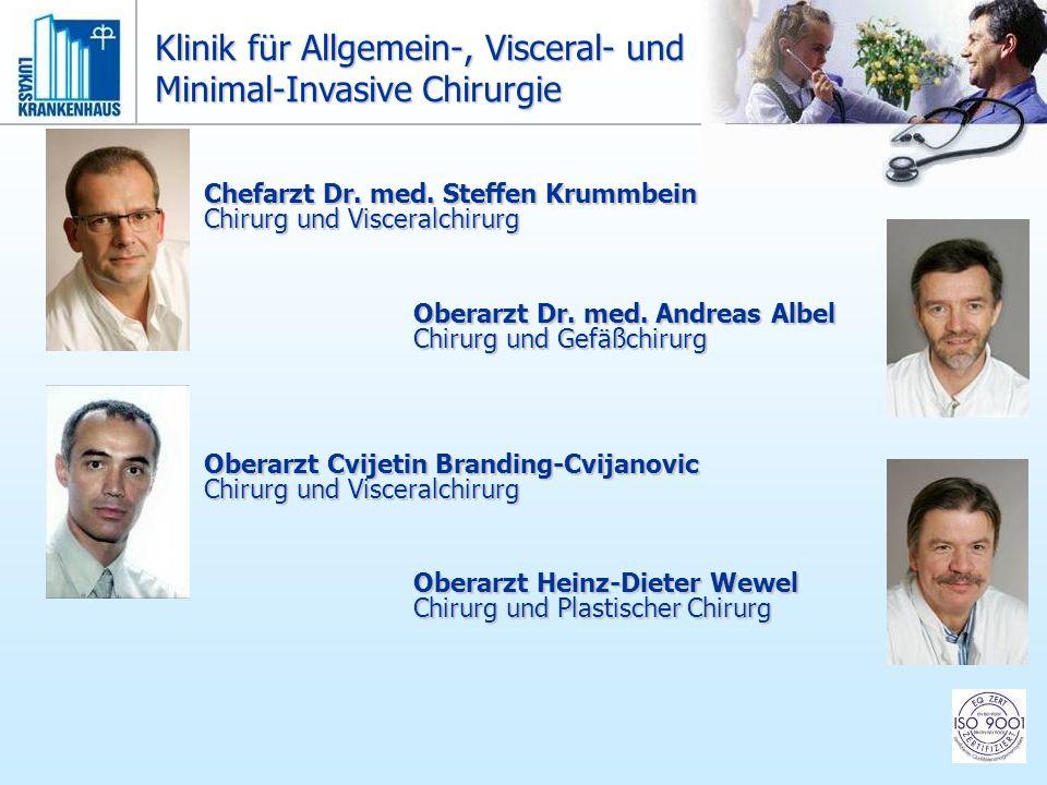 Chefarzt Dr. med. Steffen Krummbein Chirurg und Visceralchirurg Oberarzt Dr. med. Andreas Albel Chirurg und Gefäßchirurg Oberarzt Cvijetin Branding-Cv