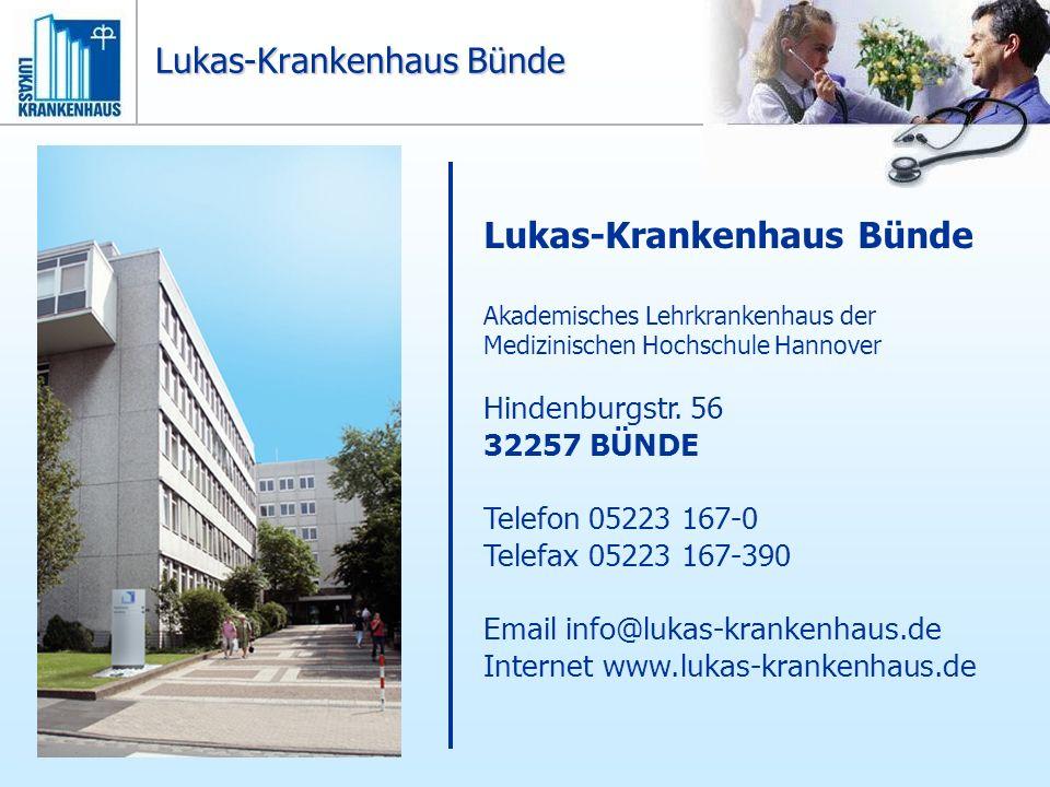 Lukas-Krankenhaus Bünde Akademisches Lehrkrankenhaus der Medizinischen Hochschule Hannover Hindenburgstr. 56 32257 BÜNDE Telefon05223 167-0 Telefax052