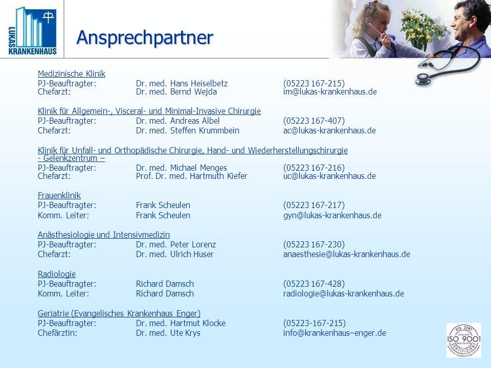 Medizinische Klinik PJ-Beauftragter: Dr. med. Hans Heiselbetz(05223 167-215) Chefarzt:Dr. med. Bernd Wejda im@lukas-krankenhaus.de Klinik für Allgemei