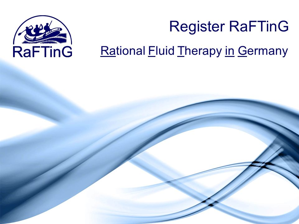 Register RaFTinG Rational Fluid Therapy in Germany