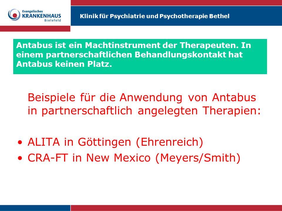 Klinik für Psychiatrie und Psychotherapie Bethel Antabus ist ein Machtinstrument der Therapeuten. In einem partnerschaftlichen Behandlungskontakt hat