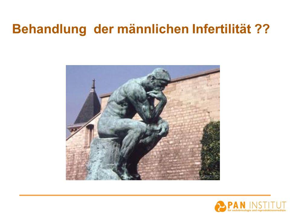 Behandlung der männlichen Infertilität ??