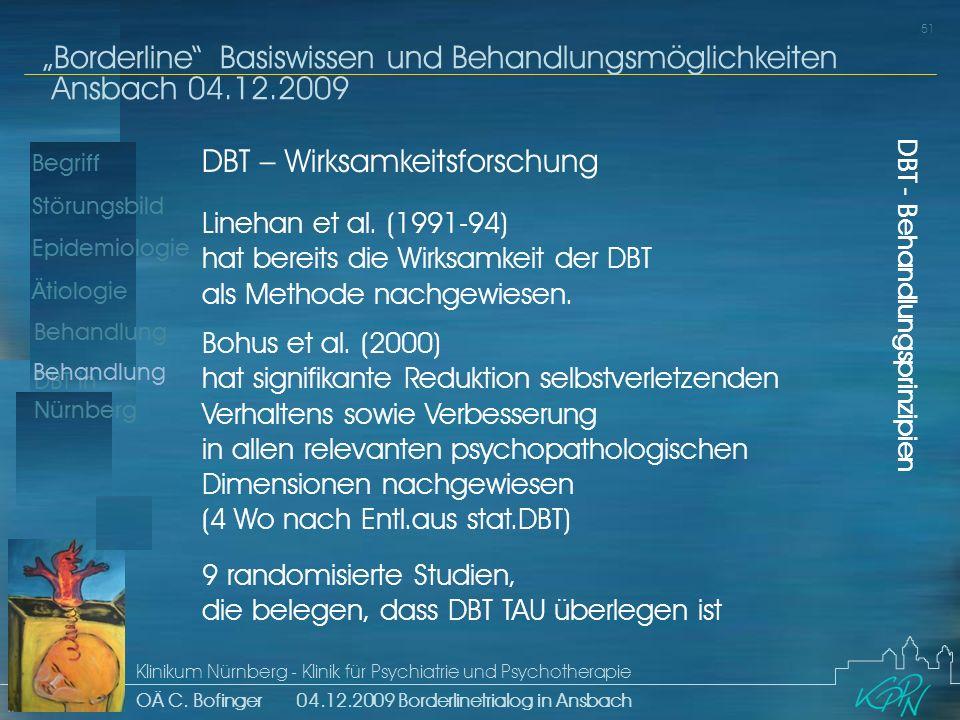 Begriff Epidemiologie Ätiologie 51 Störungsbild Borderline Basiswissen und Behandlungsmöglichkeiten Ansbach 04.12.2009 Klinikum Nürnberg - Klinik für Psychiatrie und Psychotherapie OÄ C.