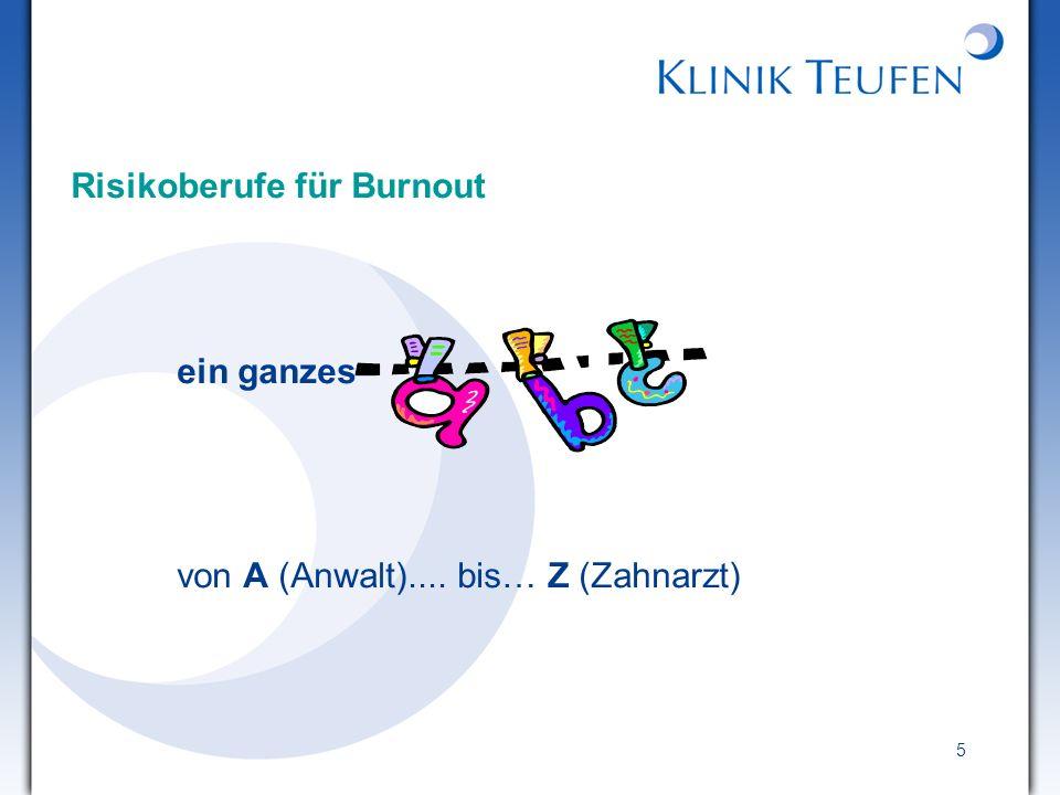 5 Risikoberufe für Burnout ein ganzes von A (Anwalt).... bis… Z (Zahnarzt)