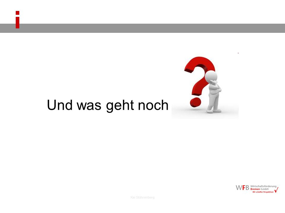Kai Stührenberg Und was geht noch