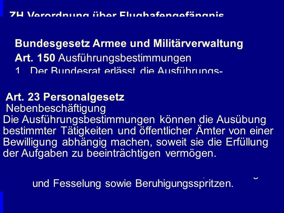 Schranken der Eingriffe Verfassung Gesetz Verfassung Gesetz Zweck Zweck Verhältnism.k.Verhältnism.k.