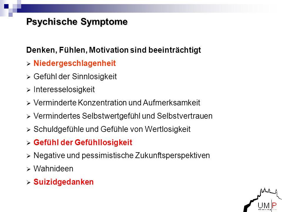 Epidemiologie Unipolare Depression (im Vergleich) Prävalenz 2-20%, M:F=1:2, medianer Krankheitsbeginn 30.