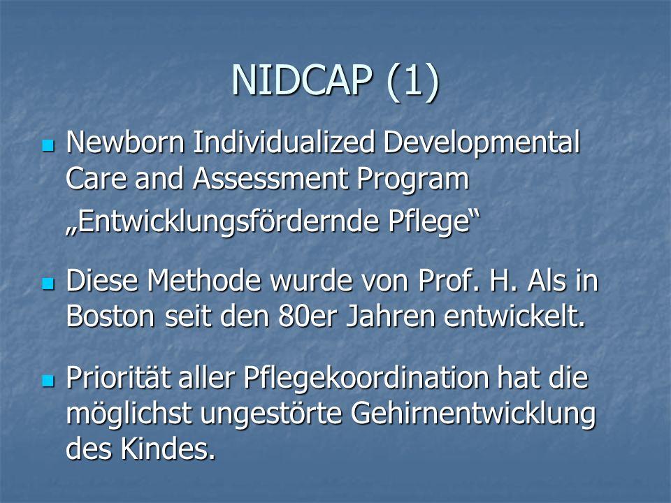 NIDCAP (2) Das Kind und seine Bedürfnisse werden zum Zeitgeber der Pflege.