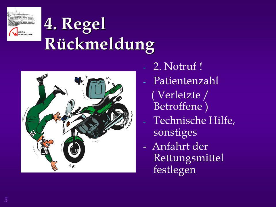 5 4.Regel Rückmeldung - 2. Notruf .