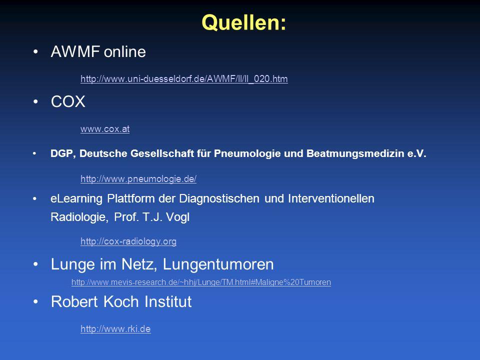 AWMF online http://www.uni-duesseldorf.de/AWMF/ll/ll_020.htm http://www.uni-duesseldorf.de/AWMF/ll/ll_020.htm COX www.cox.at DGP, Deutsche Gesellschaf