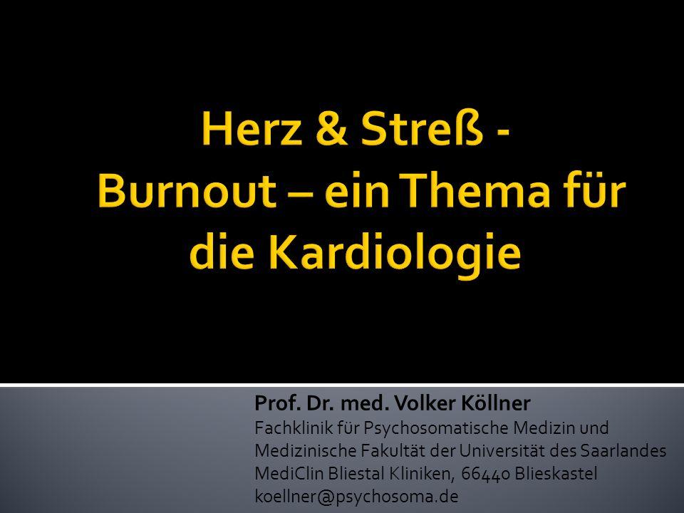 Prof. Dr. med. Volker Köllner Fachklinik für Psychosomatische Medizin und Medizinische Fakultät der Universität des Saarlandes MediClin Bliestal Klini