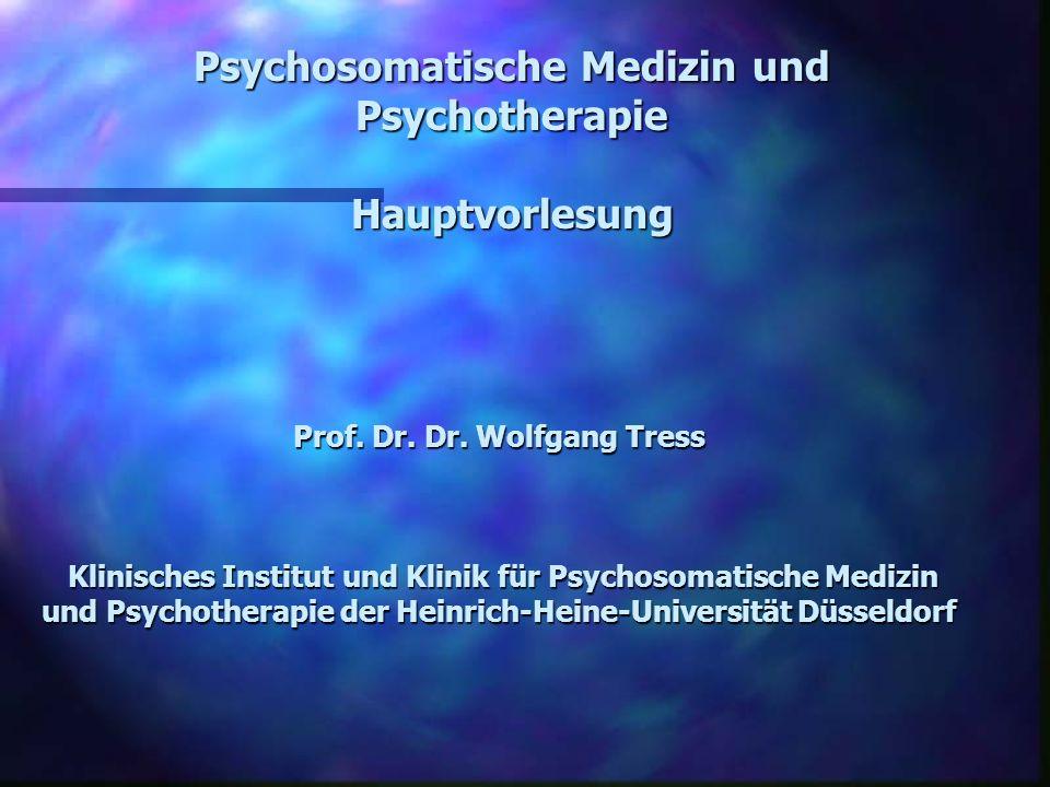 Prof. Dr. Dr. Wolfgang Tress Klinisches Institut und Klinik für Psychosomatische Medizin und Psychotherapie der Heinrich-Heine-Universität Düsseldorf