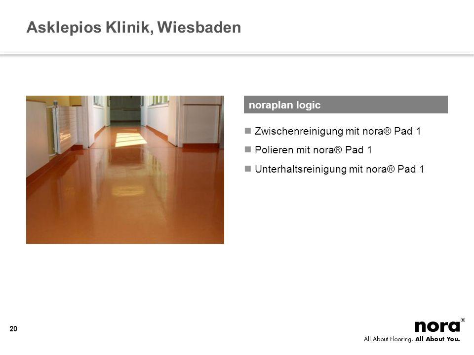 Asklepios Klinik, Wiesbaden Zwischenreinigung mit nora® Pad 1 Polieren mit nora® Pad 1 Unterhaltsreinigung mit nora® Pad 1 noraplan logic 20