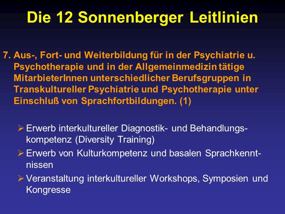 Die 12 Sonnenberger Leitlinien 7.Aus-, Fort- und Weiterbildung für in der Psychiatrie u.