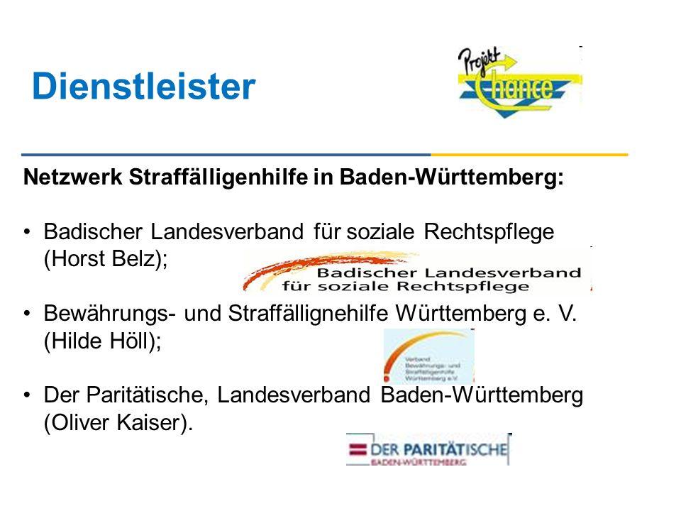 Dienstleister Netzwerk Straffälligenhilfe in Baden-Württemberg: Badischer Landesverband für soziale Rechtspflege (Horst Belz); Bewährungs- und Straffä