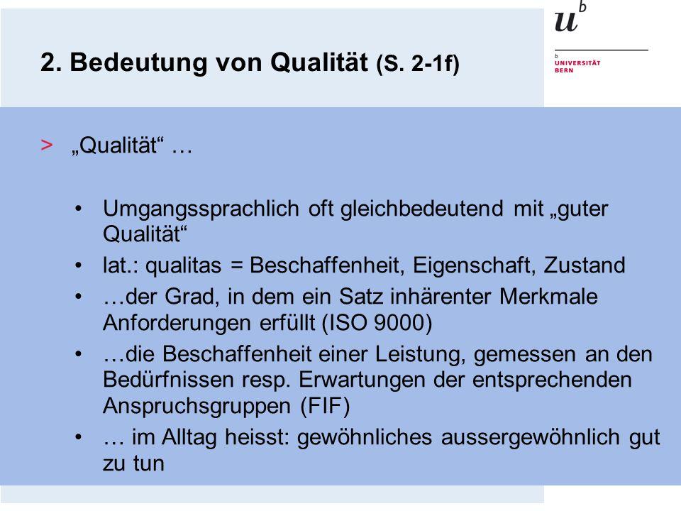 >Qualität … Umgangssprachlich oft gleichbedeutend mit guter Qualität lat.: qualitas = Beschaffenheit, Eigenschaft, Zustand …der Grad, in dem ein Satz