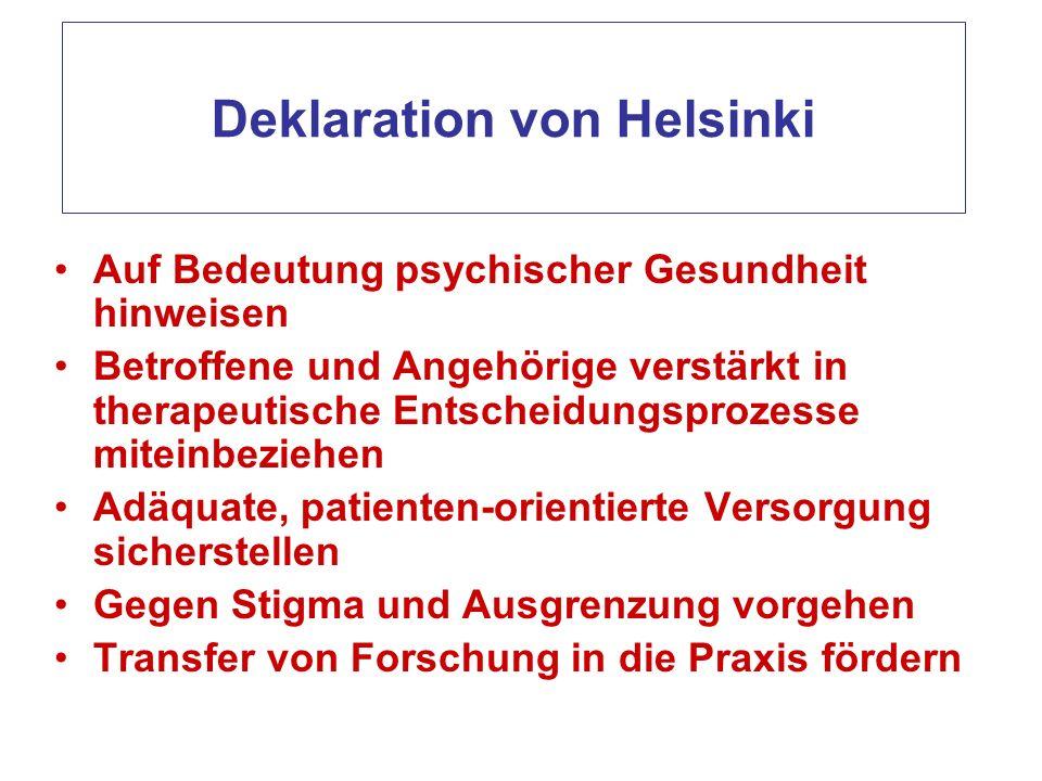 Deklaration von Helsinki Auf Bedeutung psychischer Gesundheit hinweisen Betroffene und Angehörige verstärkt in therapeutische Entscheidungsprozesse mi