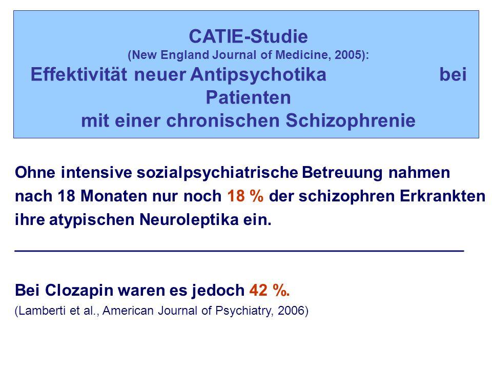 CATIE-Studie (New England Journal of Medicine, 2005): Effektivität neuer Antipsychotika bei Patienten mit einer chronischen Schizophrenie Ohne intensi
