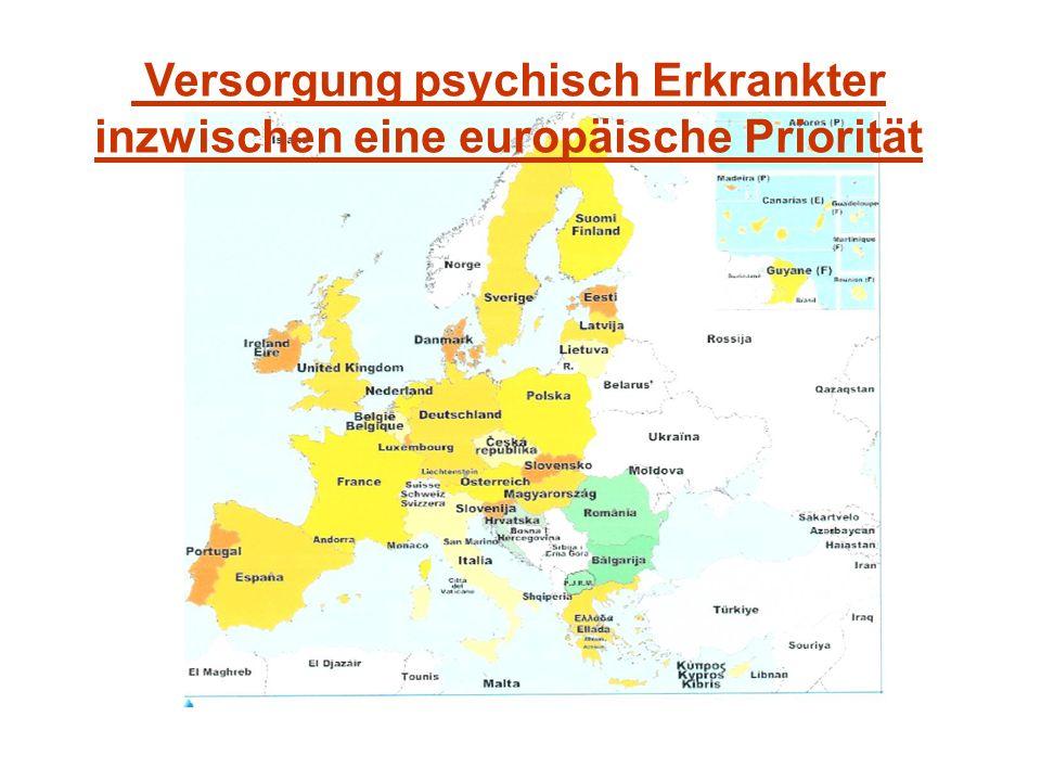 Versorgung psychisch Erkrankter inzwischen eine europäische Priorität