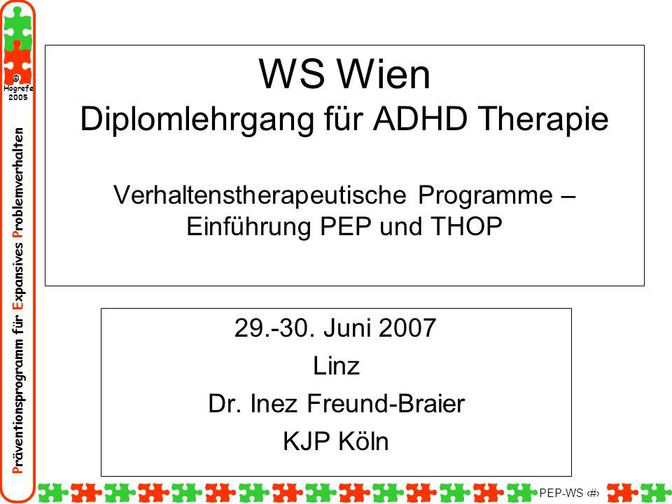Präventionsprogramm für Expansives Problemverhalten Hogrefe 2005 © PEP-WS 2 Einführung und Theorie Vorstellung meine Person Vorstellungsrunde –Vorerfahrungen, –Zielsetzungen für den Workshop