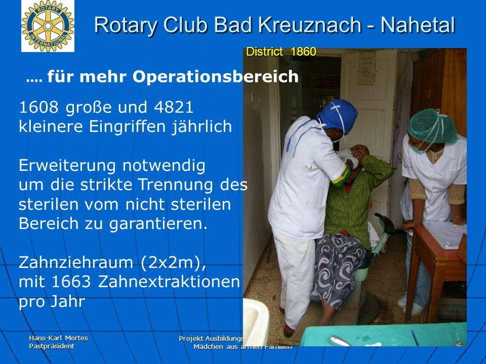 Hans-Karl Mertes Pastpräsident Projekt Ausbildungspatenschaften für Mädchen aus armen Familien Rotary Club Bad Kreuznach - Nahetal District 1860 Rotar