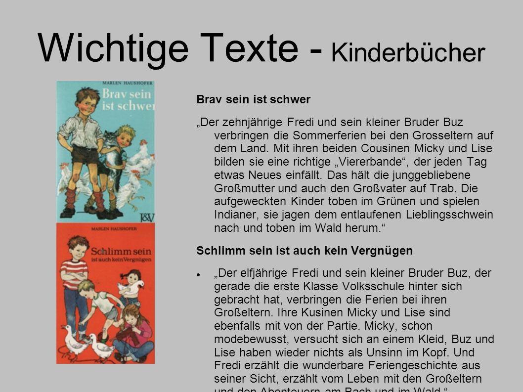 Wichtige Texte - Kinderbücher Brav sein ist schwer Der zehnjährige Fredi und sein kleiner Bruder Buz verbringen die Sommerferien bei den Grosseltern a