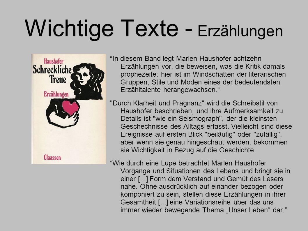 Wichtige Texte - Erzählungen In diesem Band legt Marlen Haushofer achtzehn Erzählungen vor, die beweisen, was die Kritik damals prophezeite: hier ist