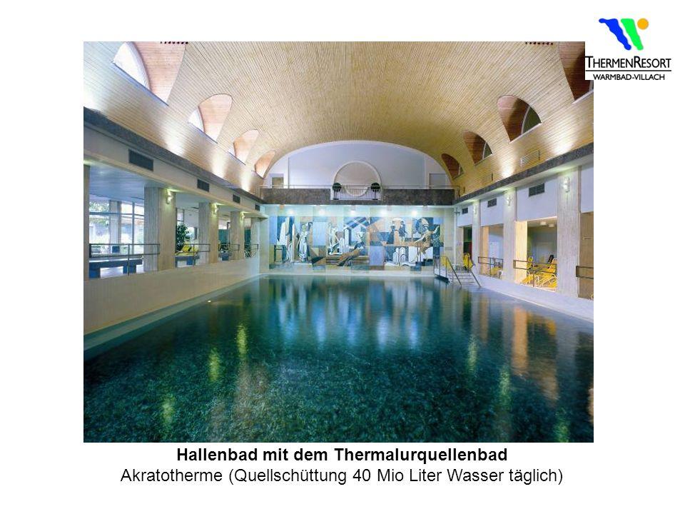 Hallenbad mit dem Thermalurquellenbad Akratotherme (Quellschüttung 40 Mio Liter Wasser täglich)
