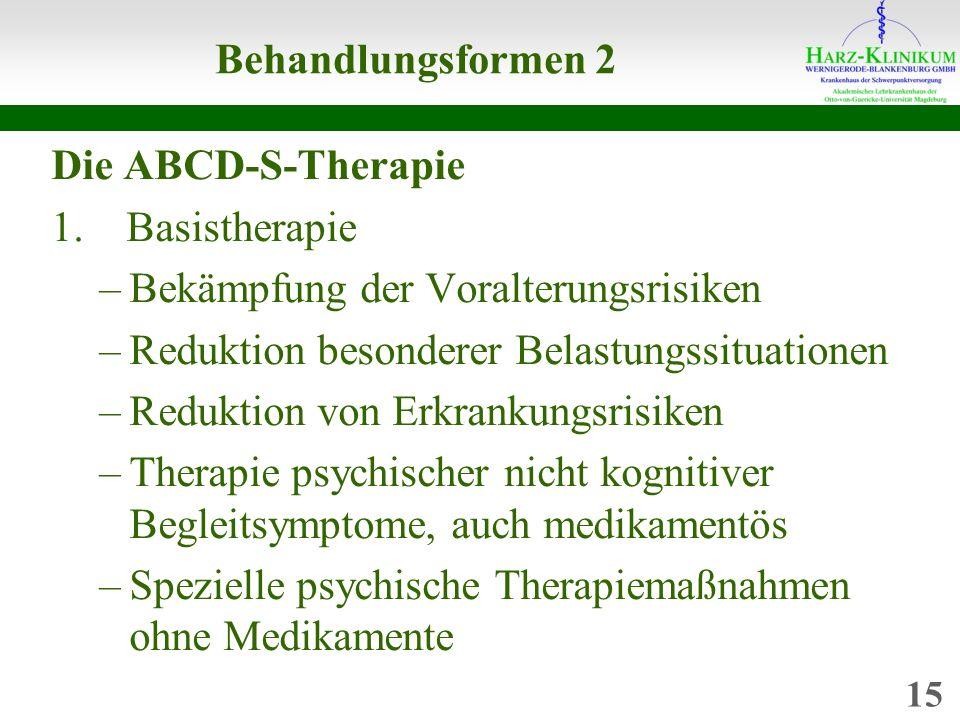 Behandlungsformen 2 Die ABCD-S-Therapie 1.