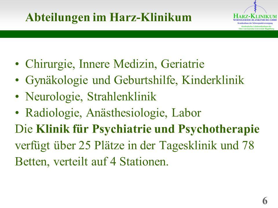 Abteilungen im Harz-Klinikum Chirurgie, Innere Medizin, Geriatrie Gynäkologie und Geburtshilfe, Kinderklinik Neurologie, Strahlenklinik Radiologie, Anästhesiologie, Labor Die Klinik für Psychiatrie und Psychotherapie verfügt über 25 Plätze in der Tagesklinik und 78 Betten, verteilt auf 4 Stationen.