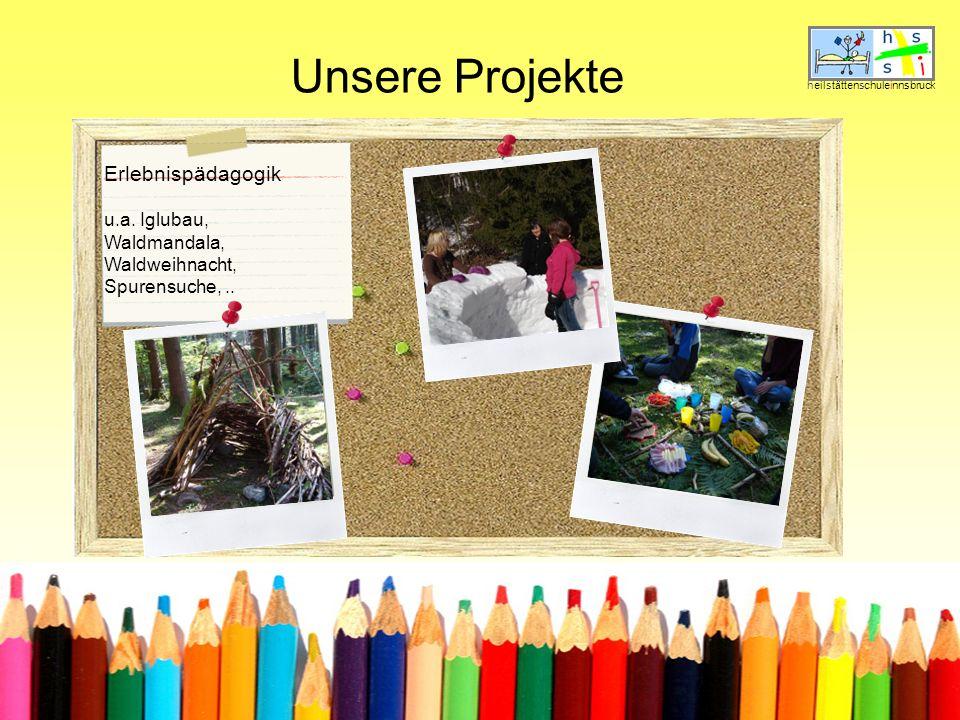 Unsere Projekte heilstättenschuleinnsbruck Erlebnispädagogik u.a.
