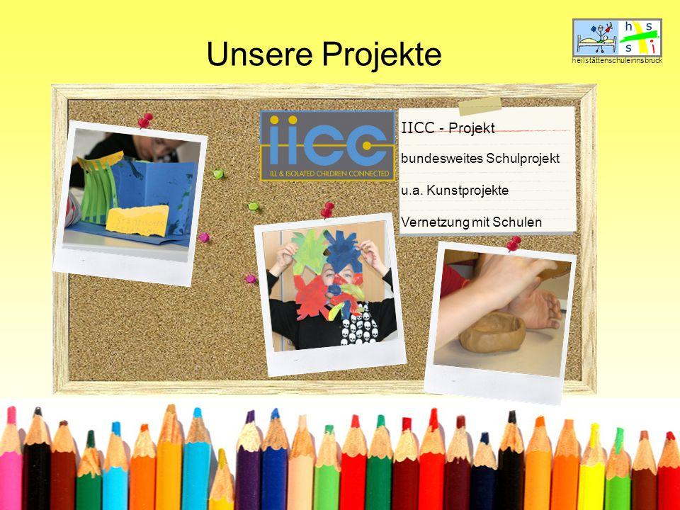 Unsere Projekte heilstättenschuleinnsbruck IICC - Projekt bundesweites Schulprojekt u.a.