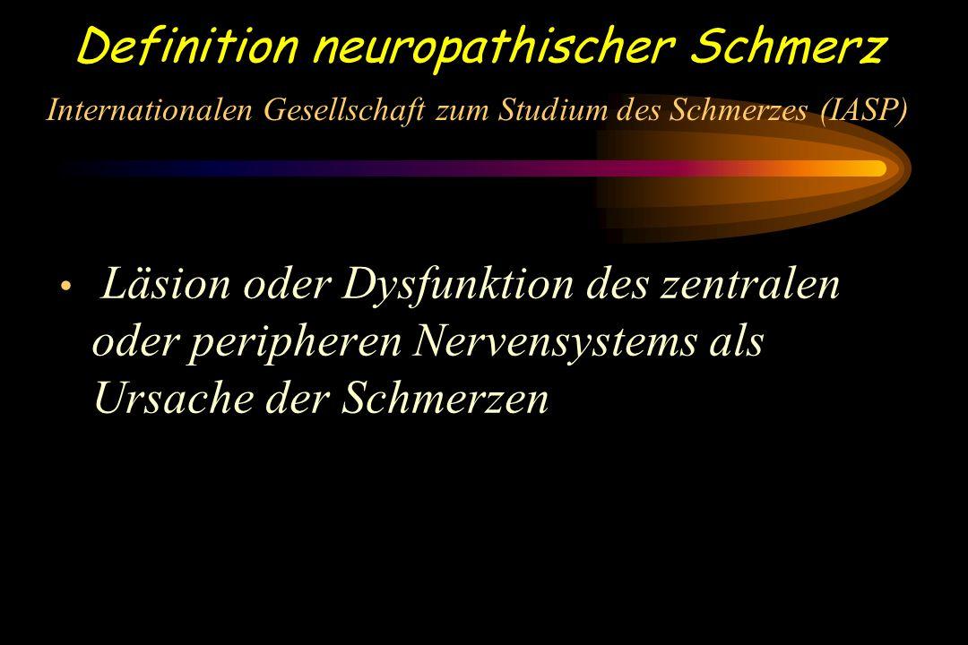 NEUROPATHISCHER SCHMERZ Charakteristik –Spontaner Brennenschmerz, lancierend, konstant, Parästhesien, Dysästhesie, Veränderungen der Empfindungen, mechanische Überempfindlichkeit und Allodynie, Hitze Überempfindlichkeit und Allodynie, Käte Überempfindlichkeit und Allodynie, Berührungsempfindlichkeit, Tinel`s Zeichen, Projizierte Schmerzen, Abnormale temporale Summation, Überschreitung der anatomischen Gebiete typ.
