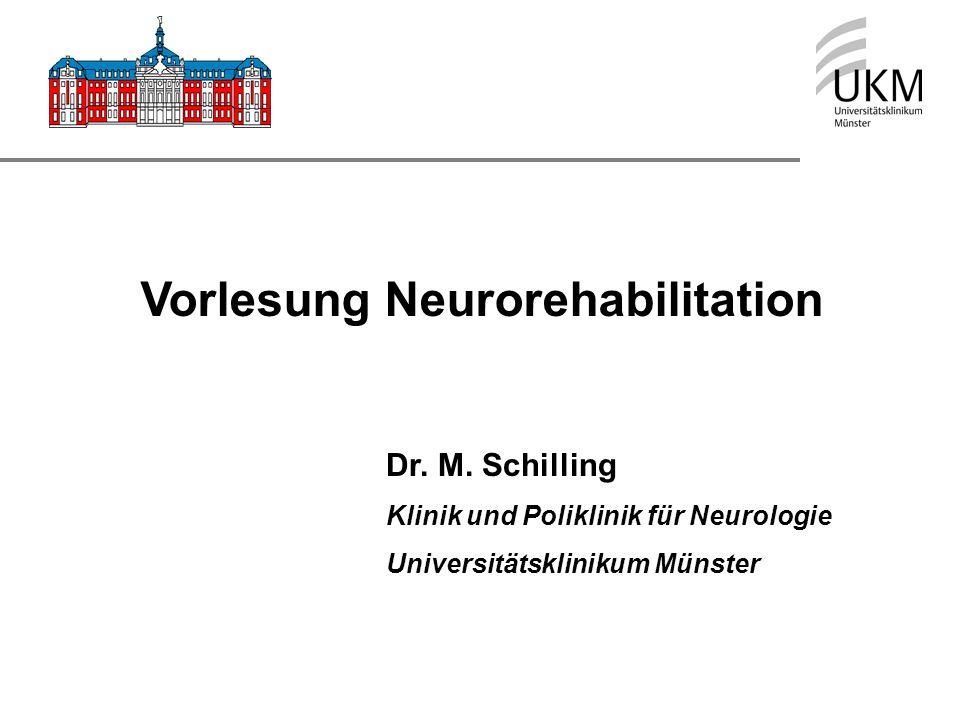 Vorlesung Neurorehabilitation Dr.M.