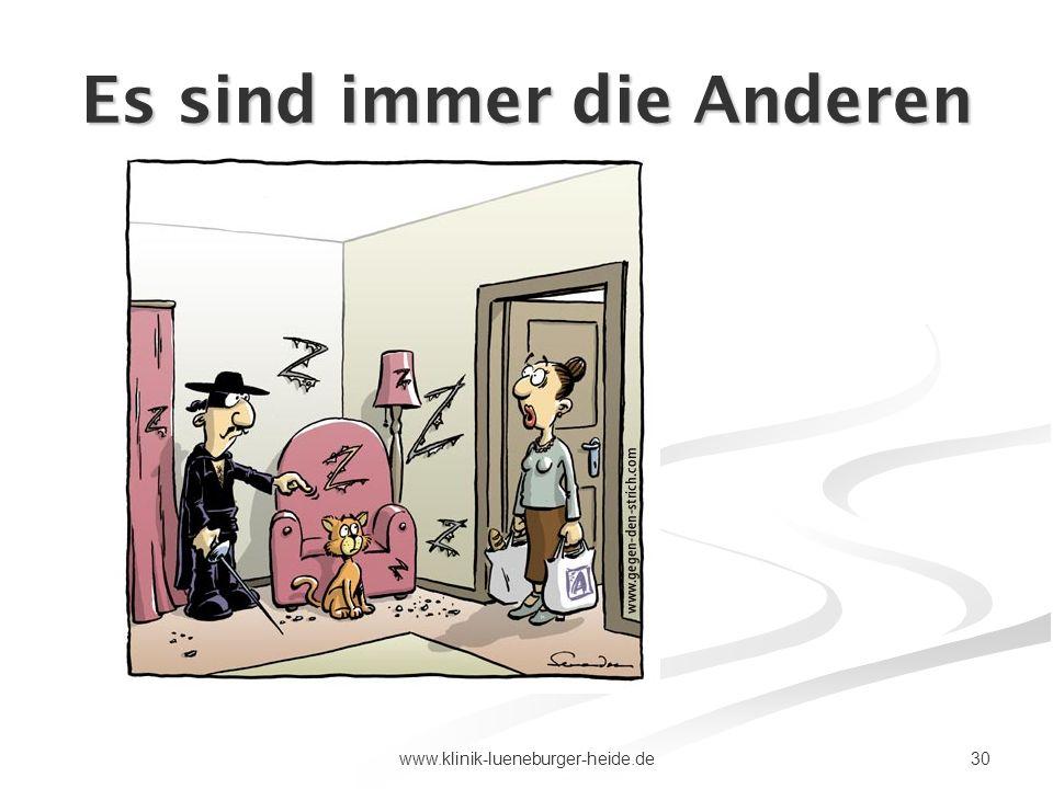 30www.klinik-lueneburger-heide.de Es sind immer die Anderen