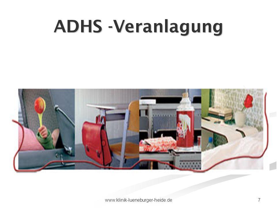 7www.klinik-lueneburger-heide.de ADHS -Veranlagung