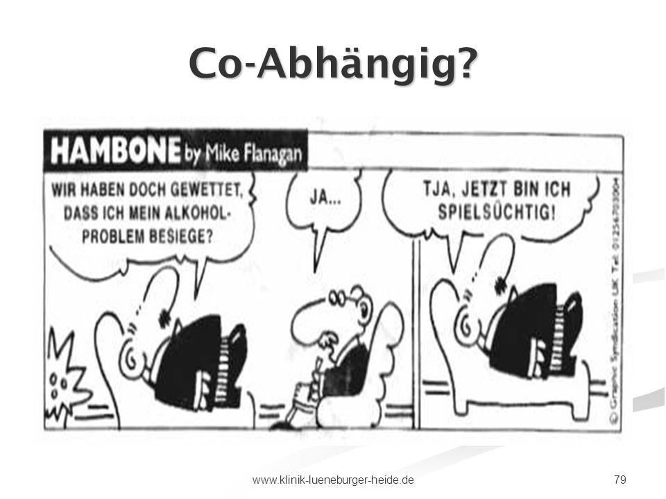 79www.klinik-lueneburger-heide.de Co-Abhängig?