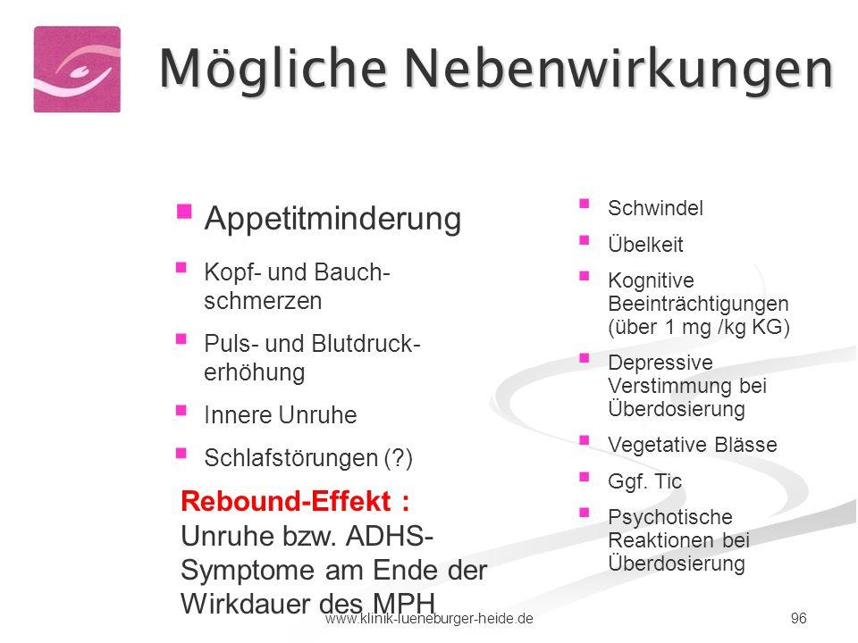 96www.klinik-lueneburger-heide.de Appetitminderung Kopf- und Bauch- schmerzen Puls- und Blutdruck- erhöhung Innere Unruhe Schlafstörungen (?) Schwinde
