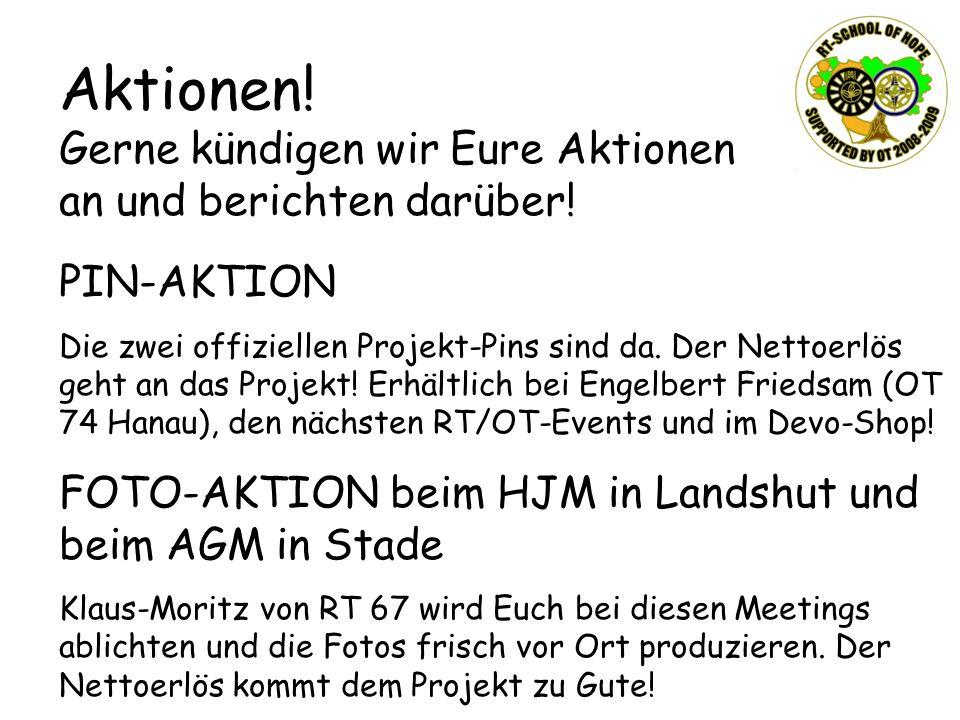 Aktionen! Gerne kündigen wir Eure Aktionen an und berichten darüber! PIN-AKTION Die zwei offiziellen Projekt-Pins sind da. Der Nettoerlös geht an das