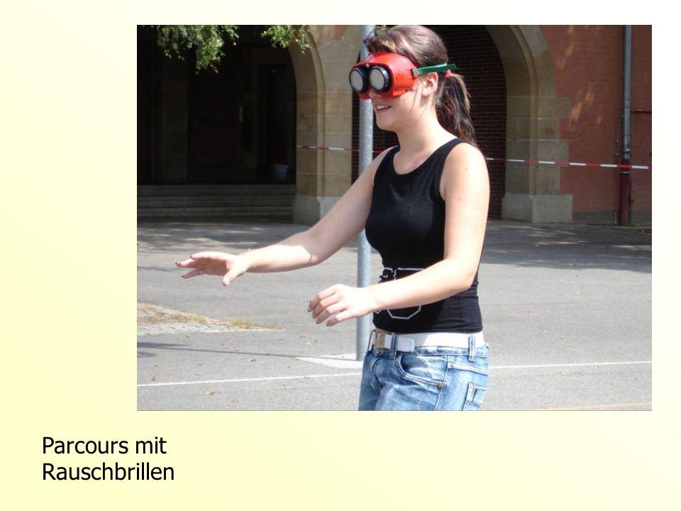 Parcours mit Rauschbrillen