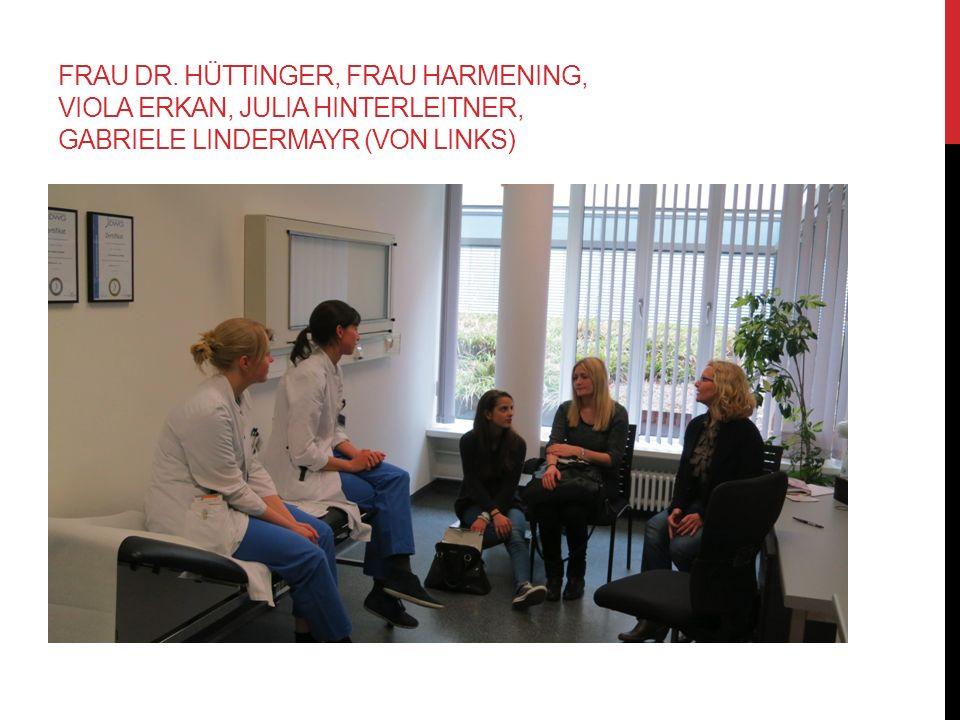 FRAU DR. HÜTTINGER, FRAU HARMENING, VIOLA ERKAN, JULIA HINTERLEITNER, GABRIELE LINDERMAYR (VON LINKS)