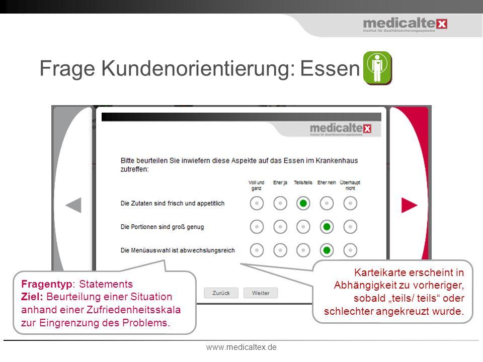 Frage Kundenorientierung: Essen www.medicaltex.de Karteikarte erscheint in Abhängigkeit zu vorheriger, sobald teils/ teils oder schlechter angekreuzt