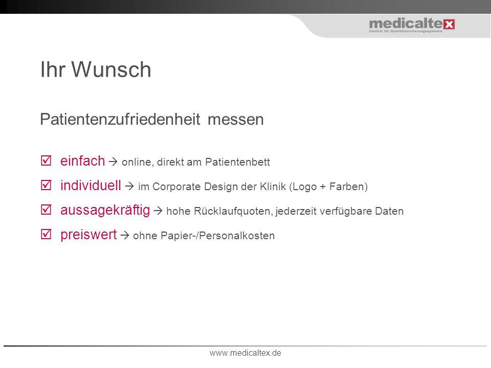 Ihr Wunsch Patientenzufriedenheit messen einfach online, direkt am Patientenbett individuell im Corporate Design der Klinik (Logo + Farben) aussagekrä