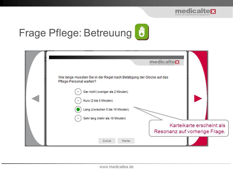 Frage Pflege: Betreuung www.medicaltex.de Karteikarte erscheint als Resonanz auf vorherige Frage.