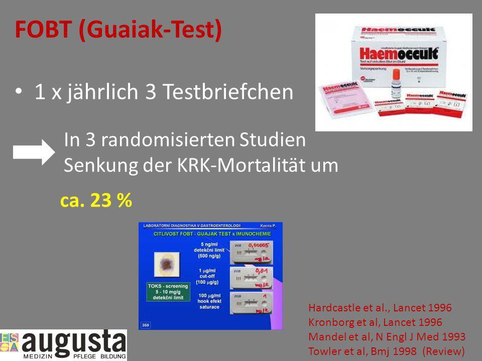 FOBT (Guaiak-Test) 1 x jährlich 3 Testbriefchen In 3 randomisierten Studien Senkung der KRK-Mortalität um ca. 23 % Hardcastle et al., Lancet 1996 Kron
